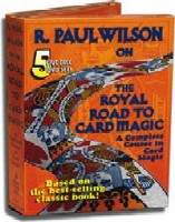 Royal Road to Card Magic with R. Paul Wilson